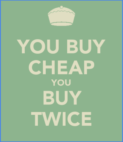 you-buy-cheap-you-buy-twice
